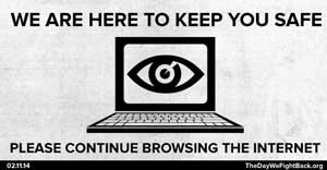 Nous surveillons internet, vous pouvez continuer à surfer